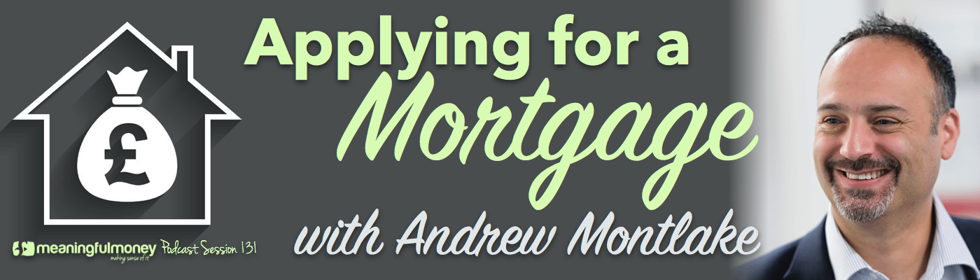 Session 131 Applying for a mortgage