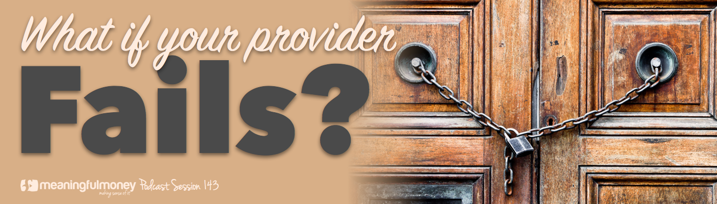 What if your provider fails?