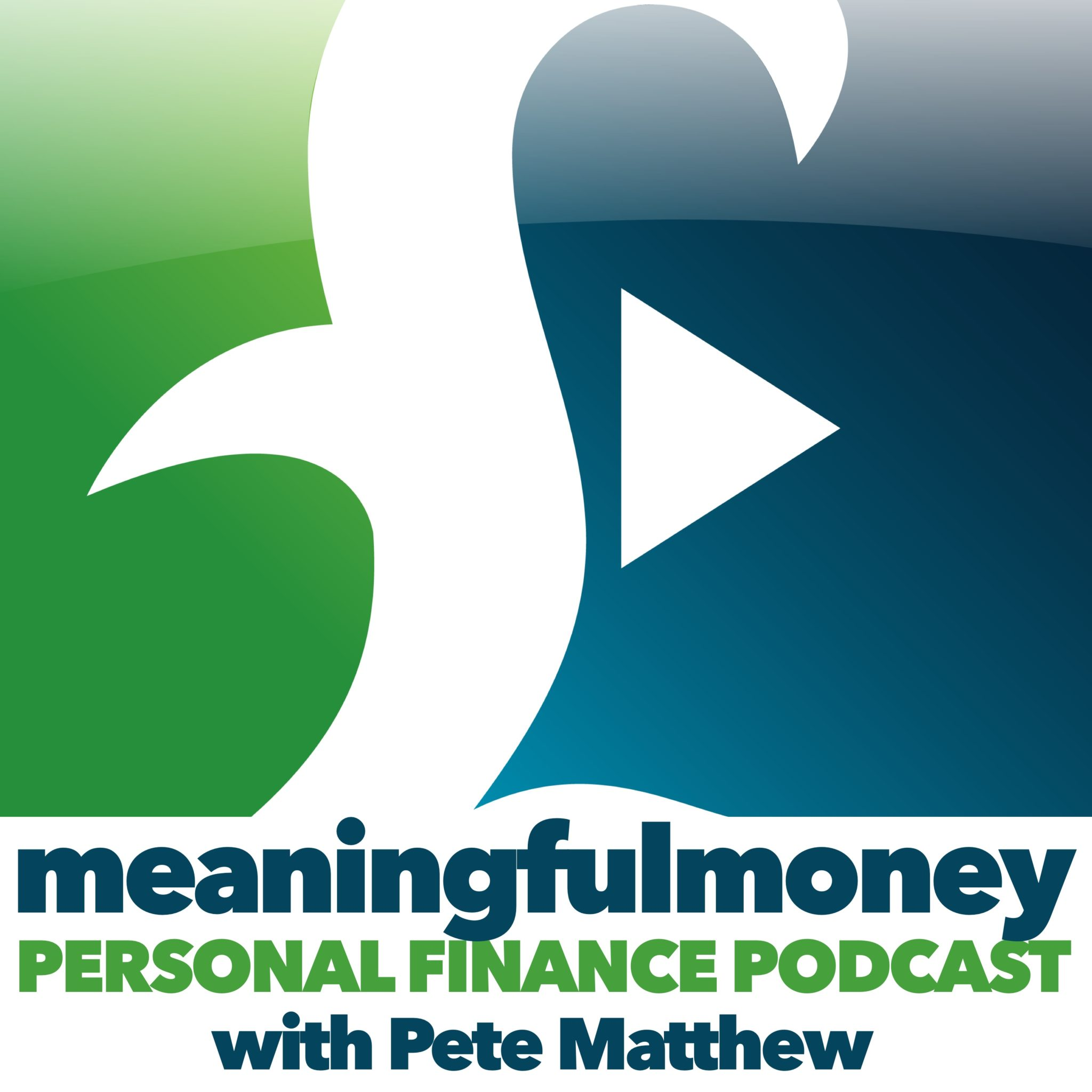 The Meaningful Money Podcast - Making Sense Of Money with Pete Matthew