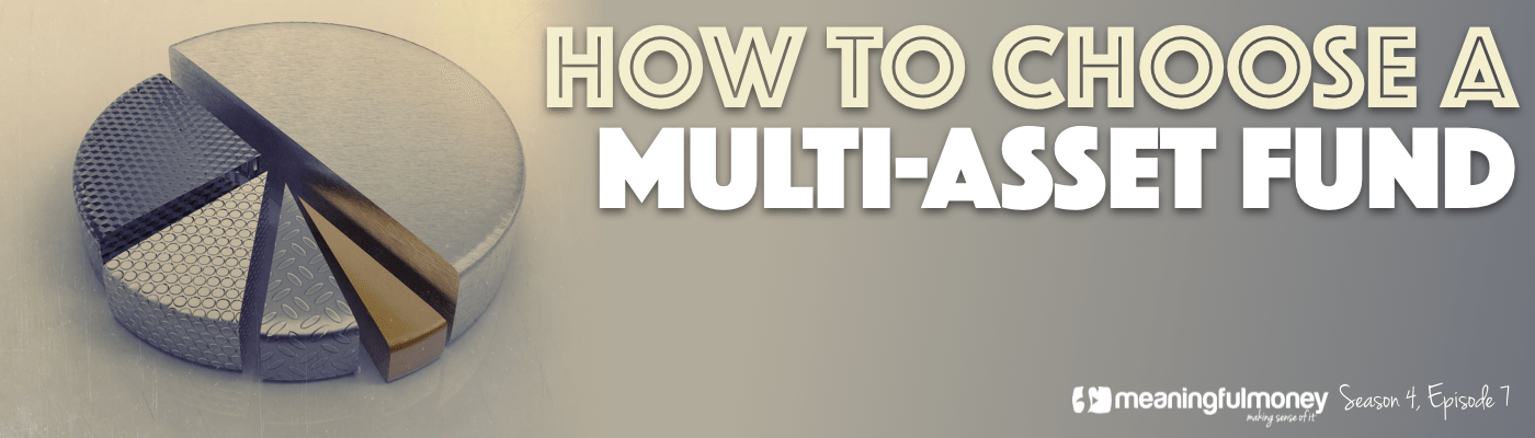 How to choose a multi-asset fund