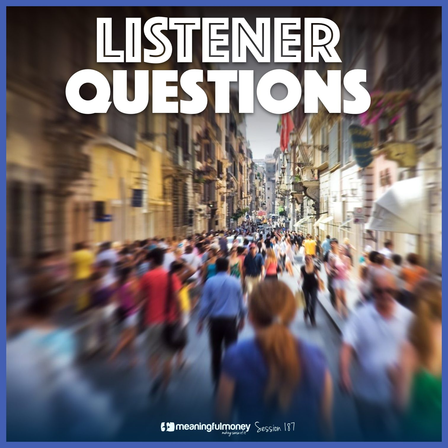 MMP187: Listener Questions Answered