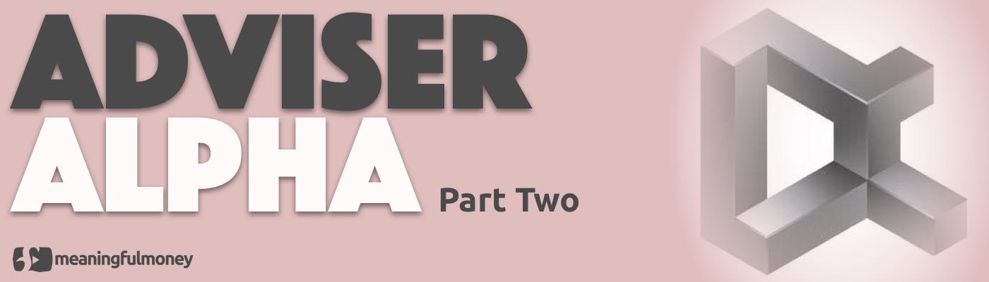 Adviser Alpha Part Two