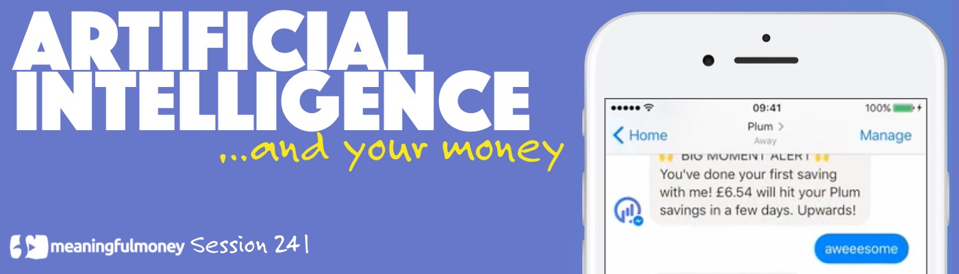 Artificial Intelligence and Your Money