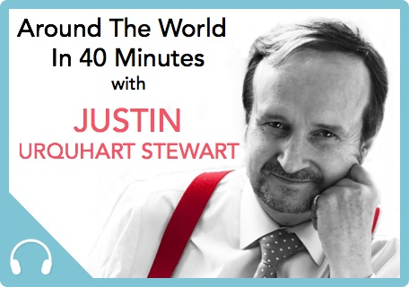 MMP020: Around The World In 40 Minutes – An interview with Justin Urquhart Stewart