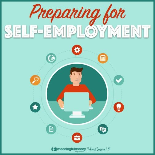 Session 139 - Preparing for self-employment Session 139 - Preparing for self-employment Session 139 - Preparing for self-employment