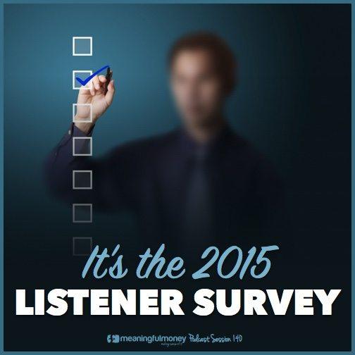 Session 140 - 2015 Listener survey results|Session 140 - 2015 Listener Survey Results|Seesion 140 - 2015 listener survey|Session 140 - 2015 Listener survey results