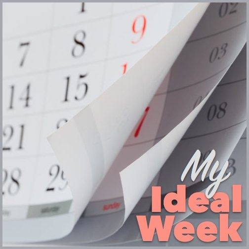 My ideal week, and how it will help me meet my goals in 2016