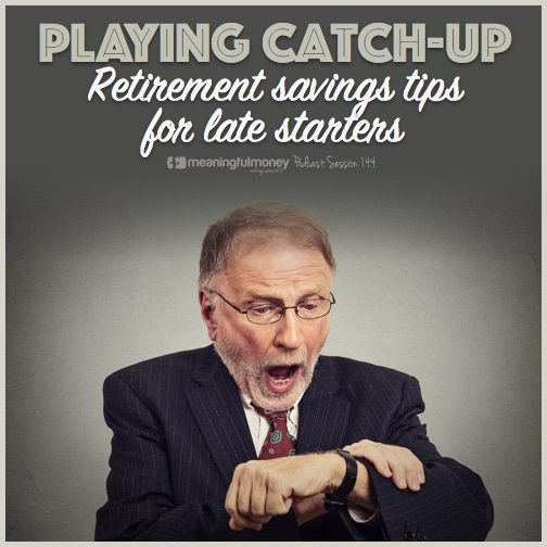 Retirement savings tips for late starters Retiremetn savings tips for late starters 