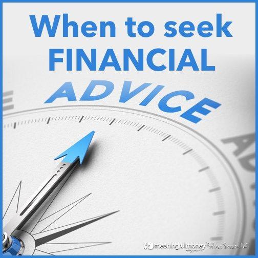 When to seek financial advice