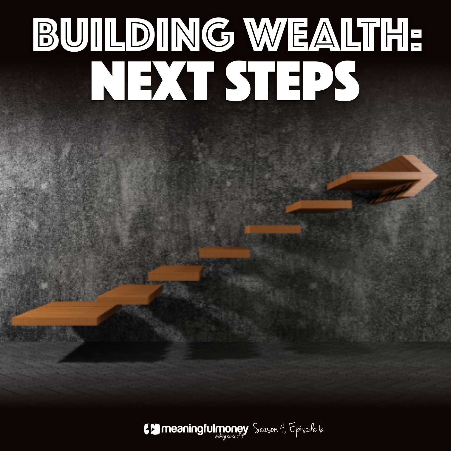 Building Wealth Next Steps|Building Wealth Next Steps