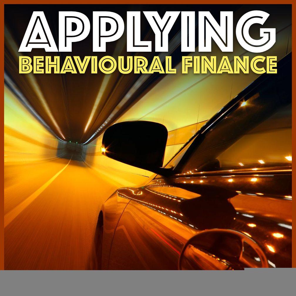 |Applying Behavioural Finance