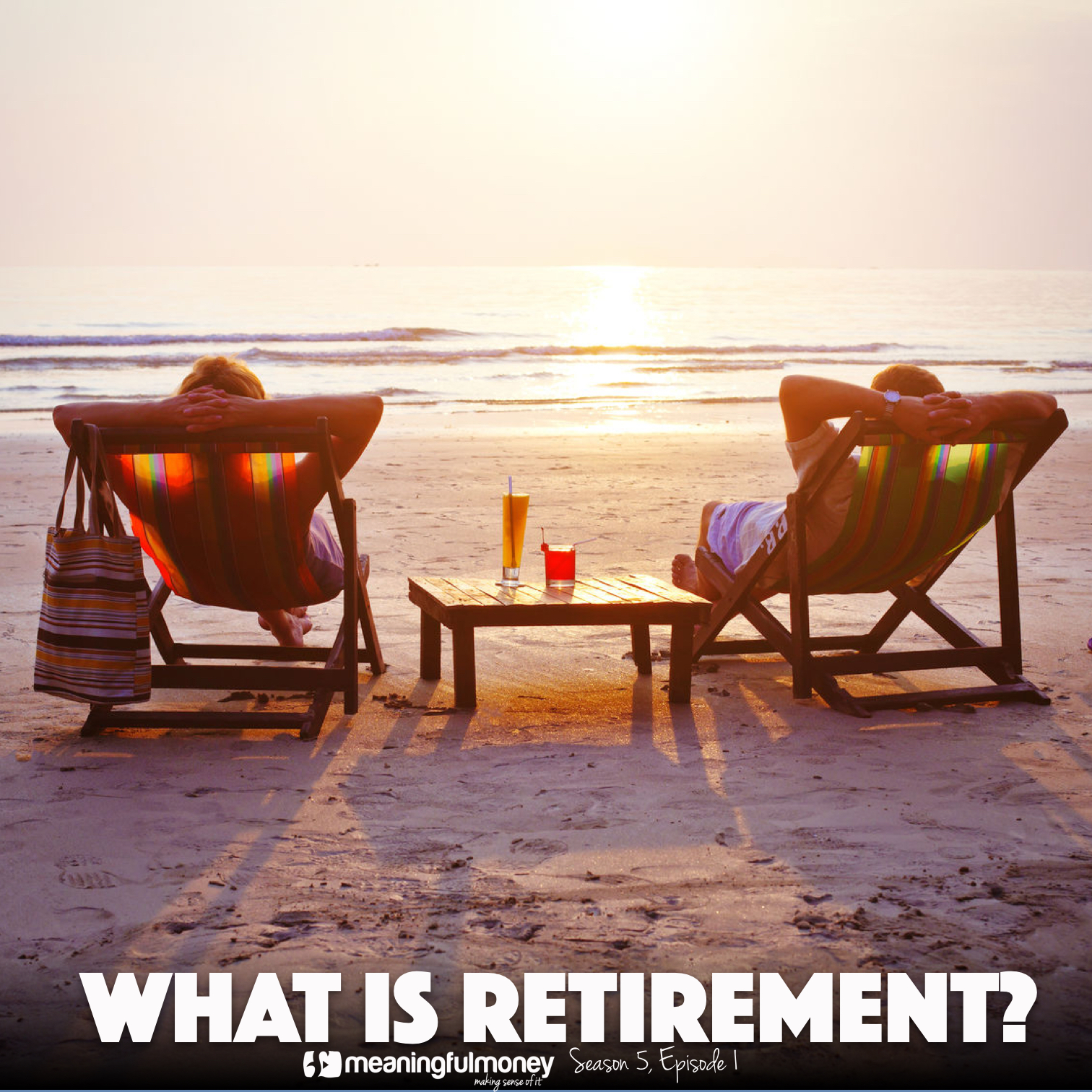 S5E1: What Is Retirement?