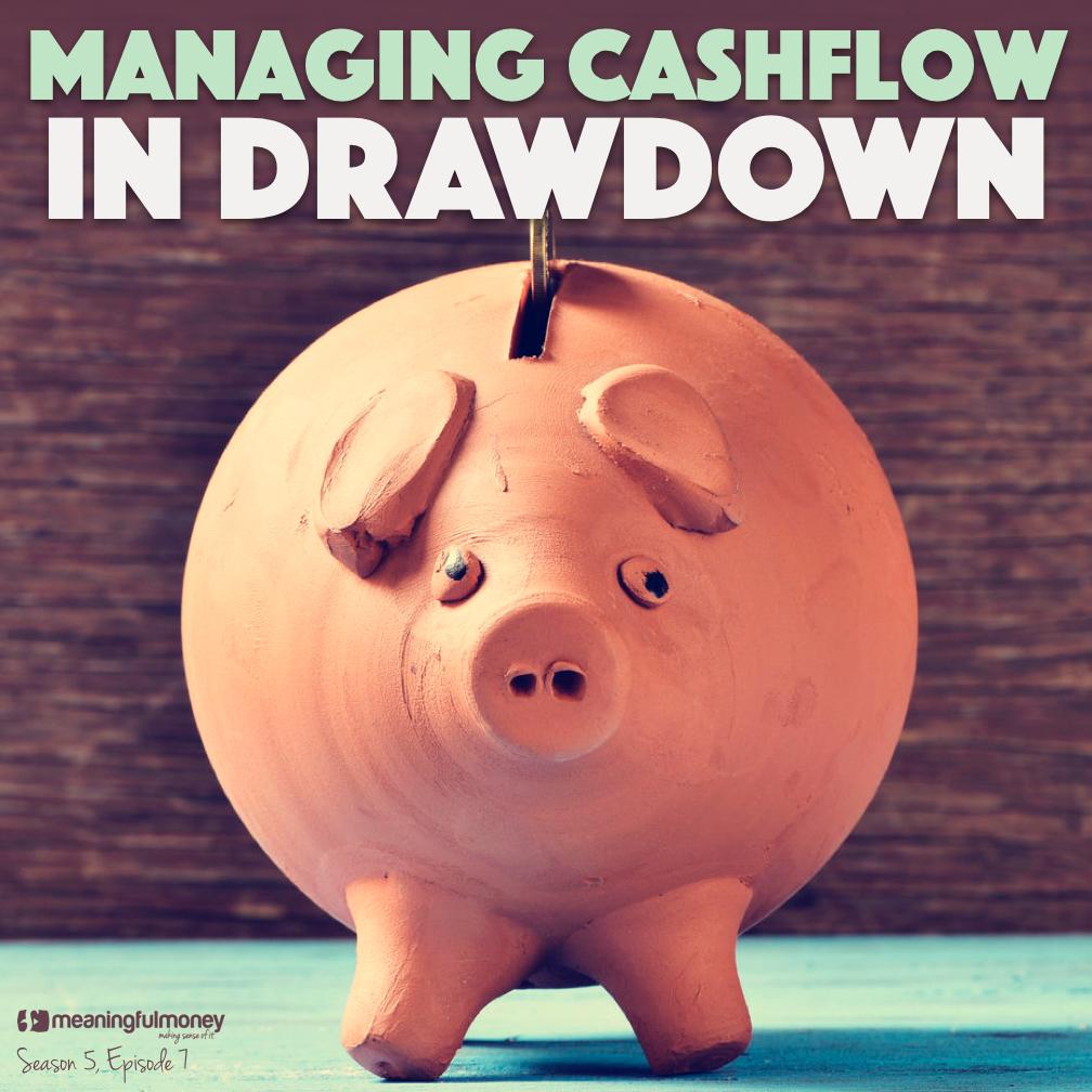 |Managing Cashflow In Drawdown|