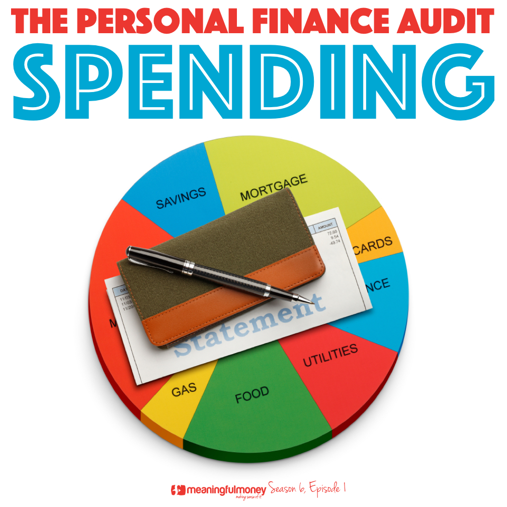 S6E2: Audit your spending