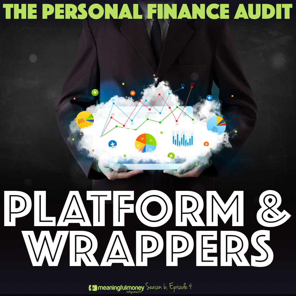 S6E4: Audit Your Platform and Wrappers