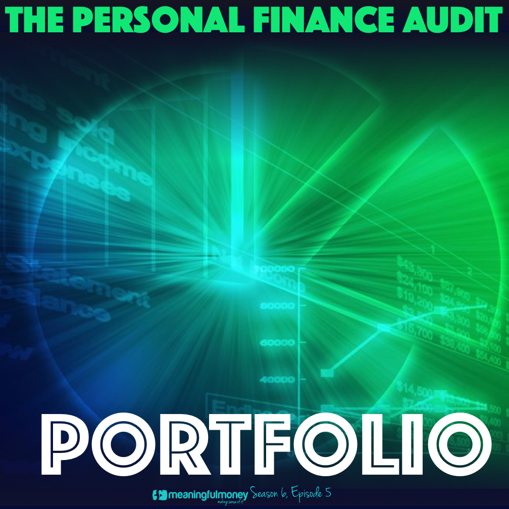 S6E5: Audit Your Portfolio
