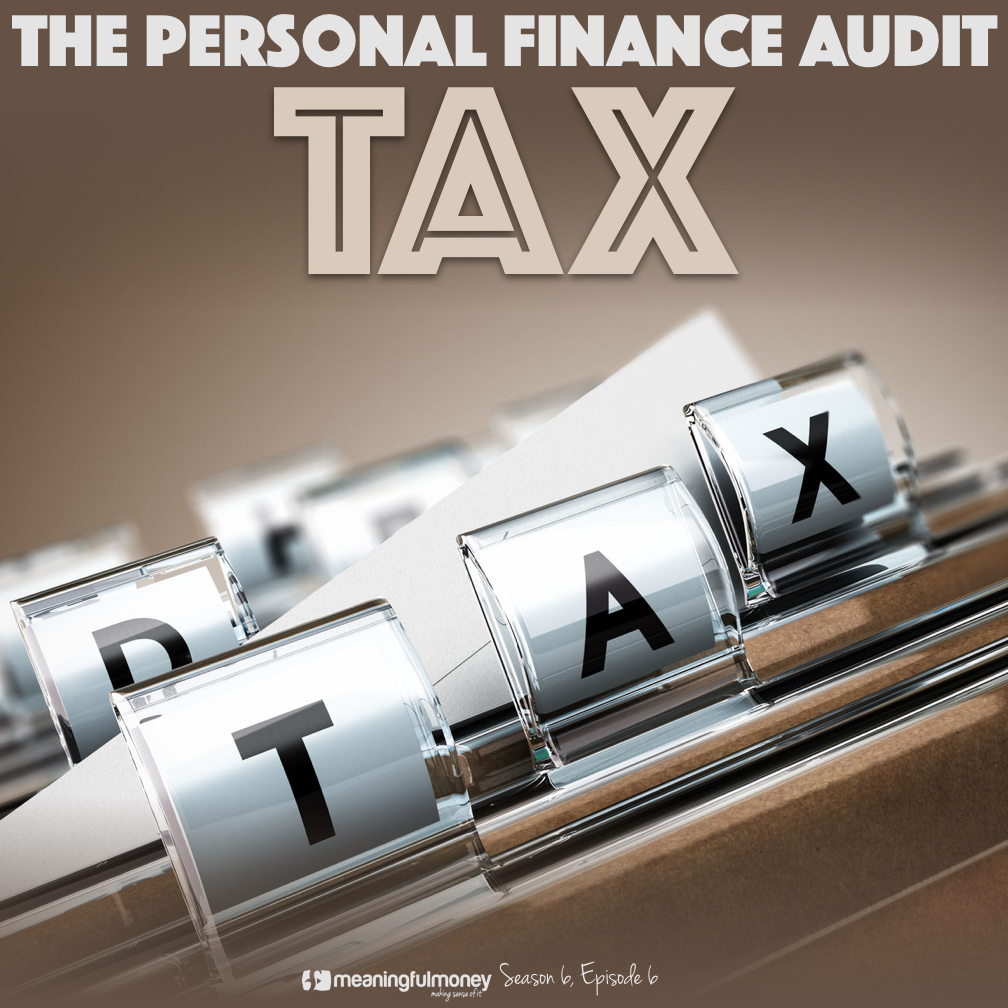S6E6: Audit Your Tax