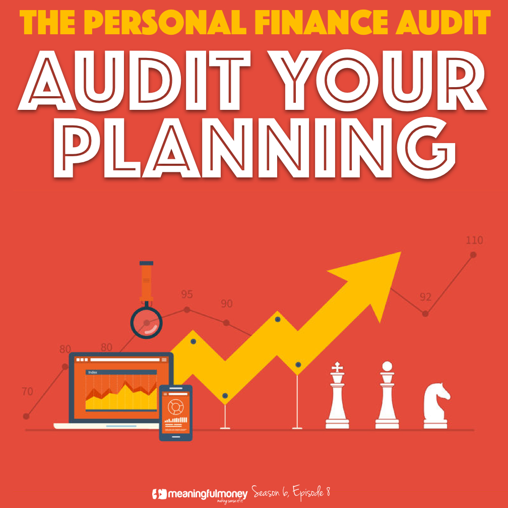 S6E8: Audit Your Planning