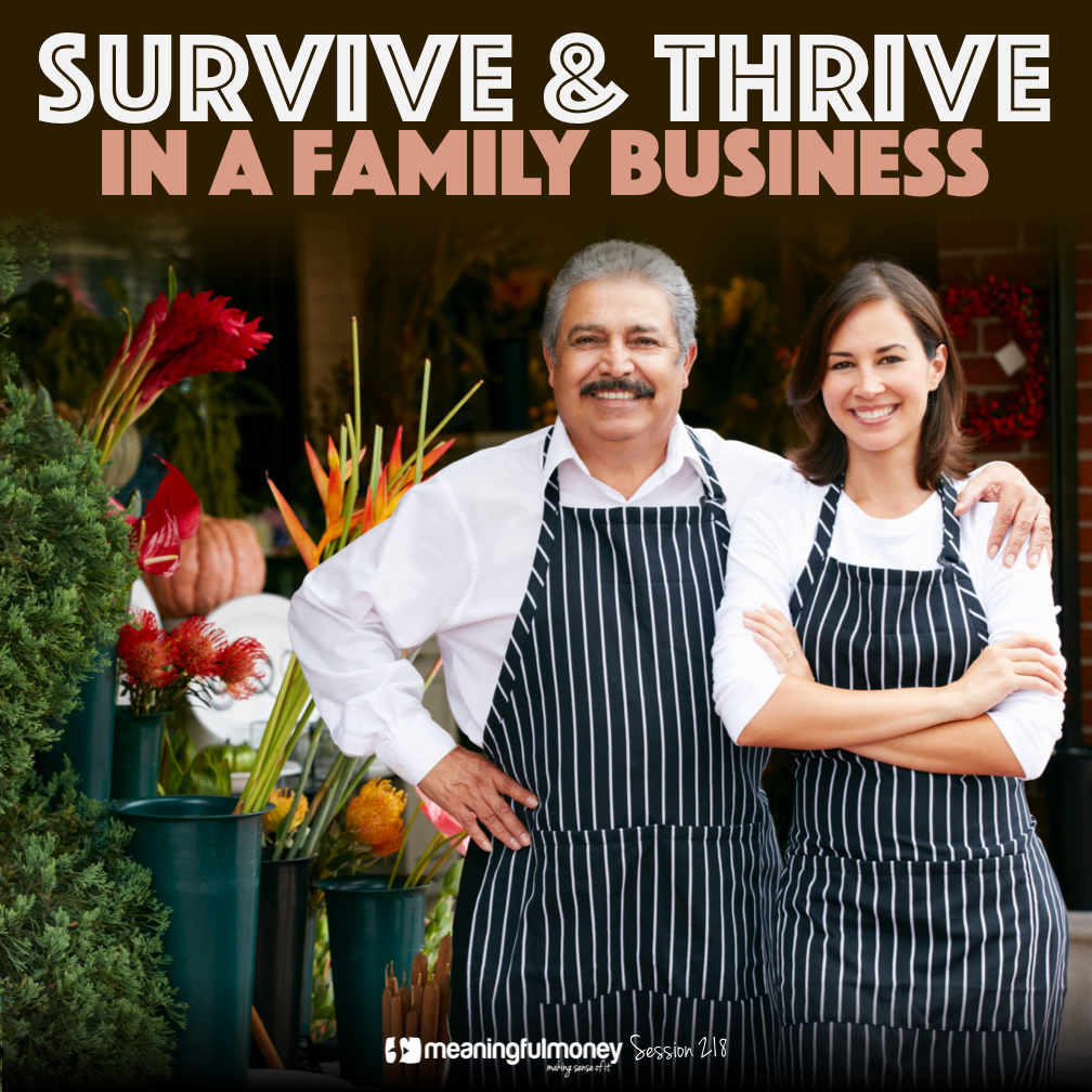 MMP218: Survive And Thrive In A Family Business