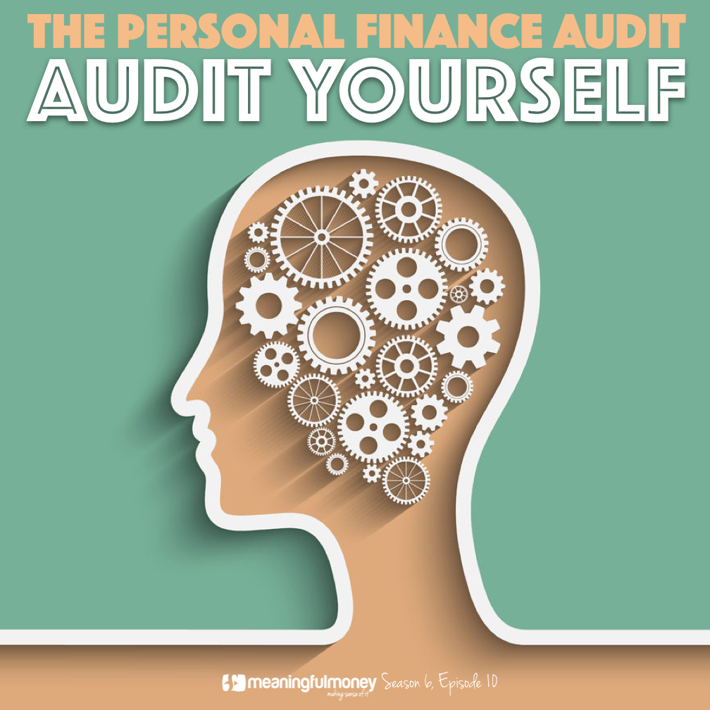 S6E10: Audit Yourself