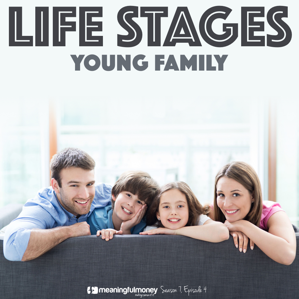 S7E4: Life Stages – Young Family