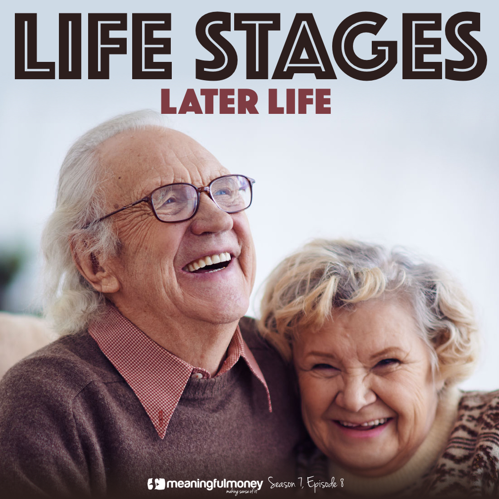 S7E8: Life Stages – Later Life