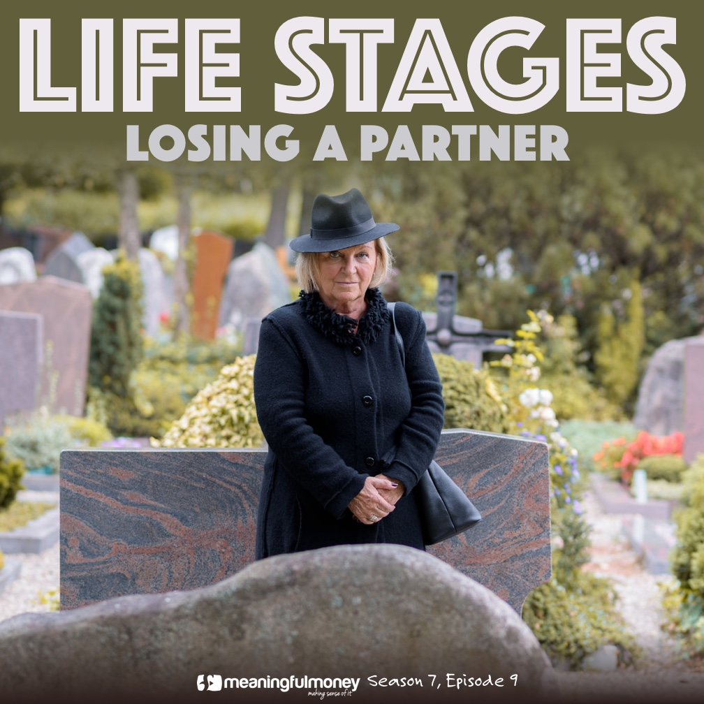 S7E9: Life Stages – Losing A Partner