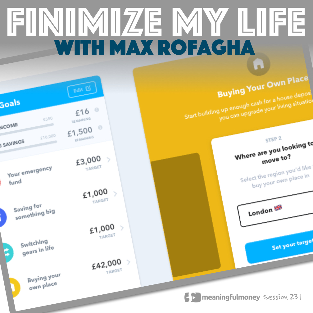 MMP231: Finimize My Life with Max Rofagha