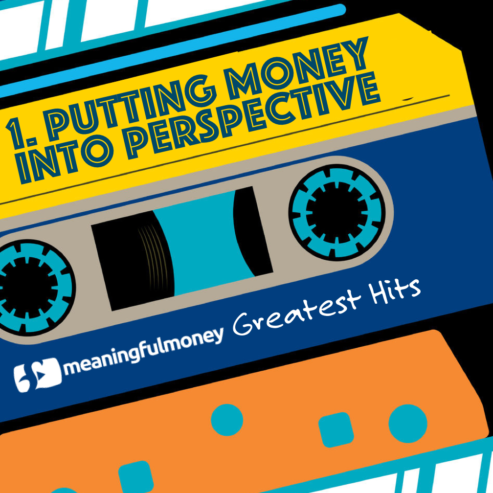 S8E1 – Putting Money Into Perspective