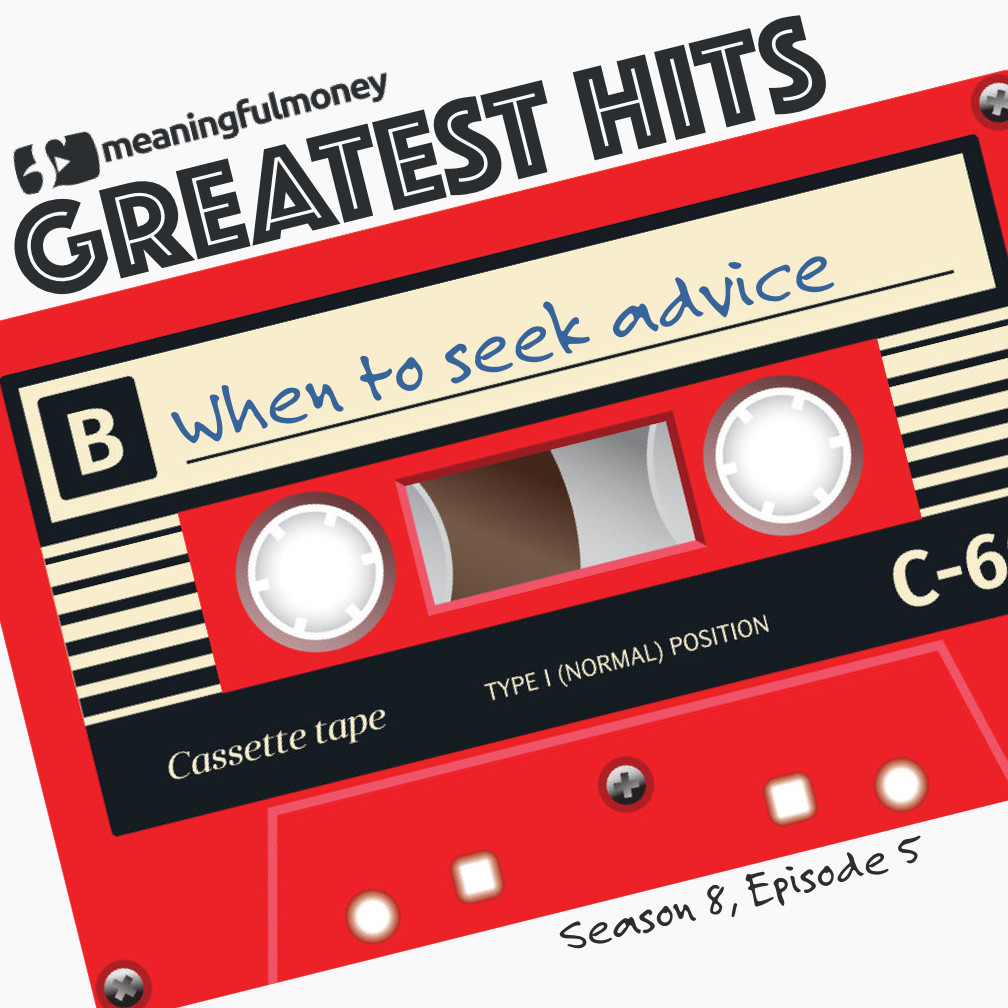 S8E6: Greatest Hits – When to seek advice