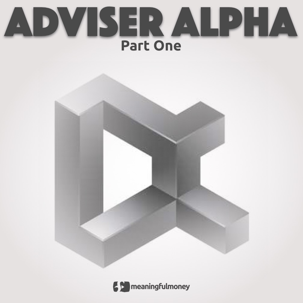 Adviser Alpha part one