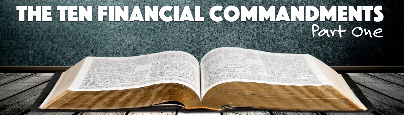 Ten Financial Commandments, Part One