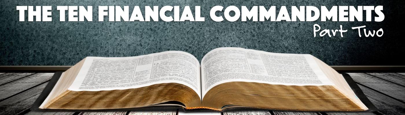 The Ten Financial Commandments, Part Two
