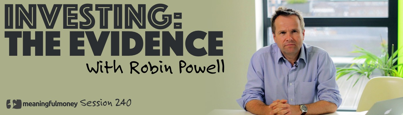 Investing: The Evidence with Robin Powell