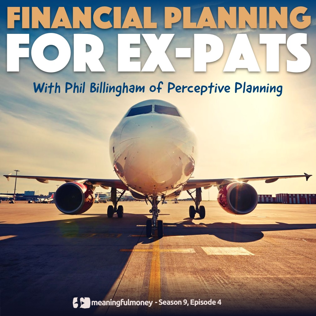 S9E4: Financial Planning for Ex-Pats