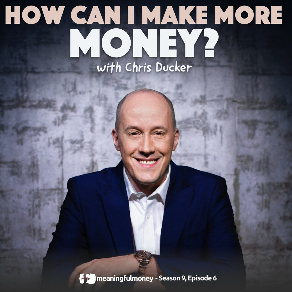 S9E6: How can I make more money? With Chris Ducker