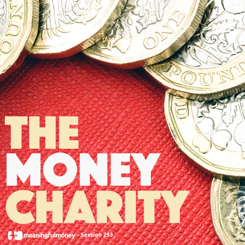 MMP253: The Money Charity