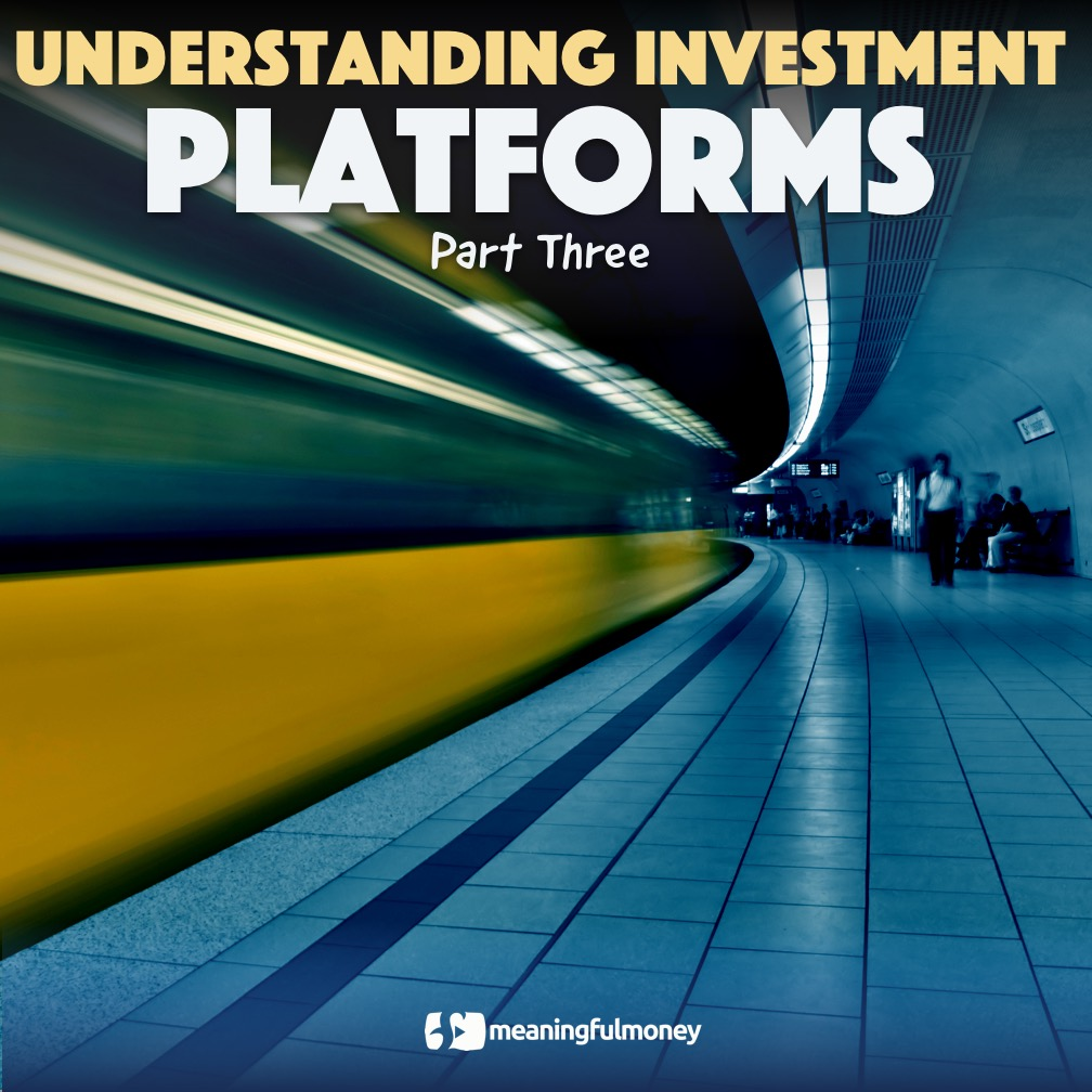 Help with choosing an investment platform