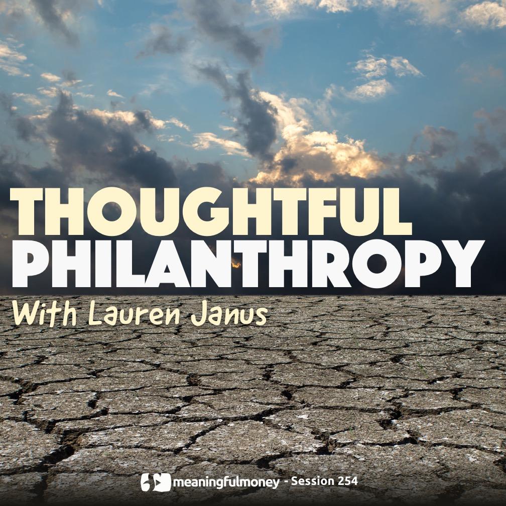 MMP254: Thoughtful Philanthropy