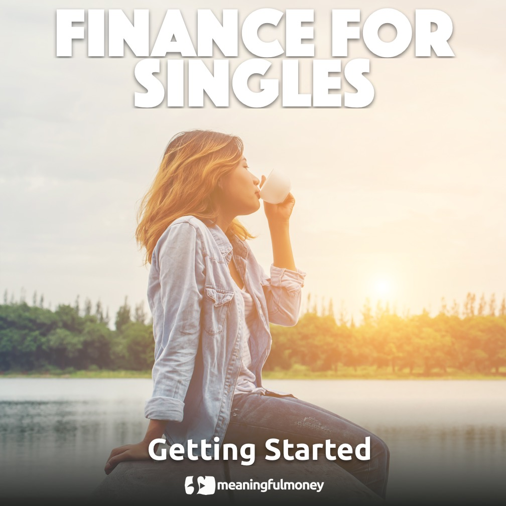 Finance For Singles 1 – Getting Started