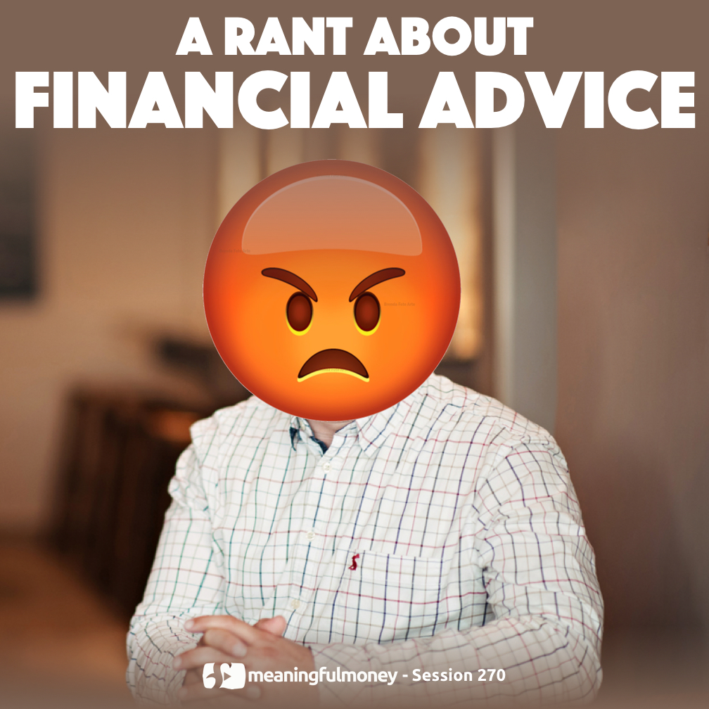 MMP270: A rant about financial advice