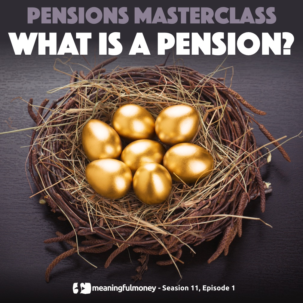 What is a pension? – Pensions Masterclass 1