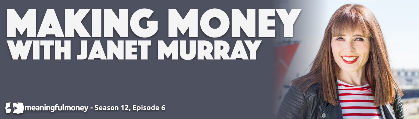 Making Money with Janet Murray