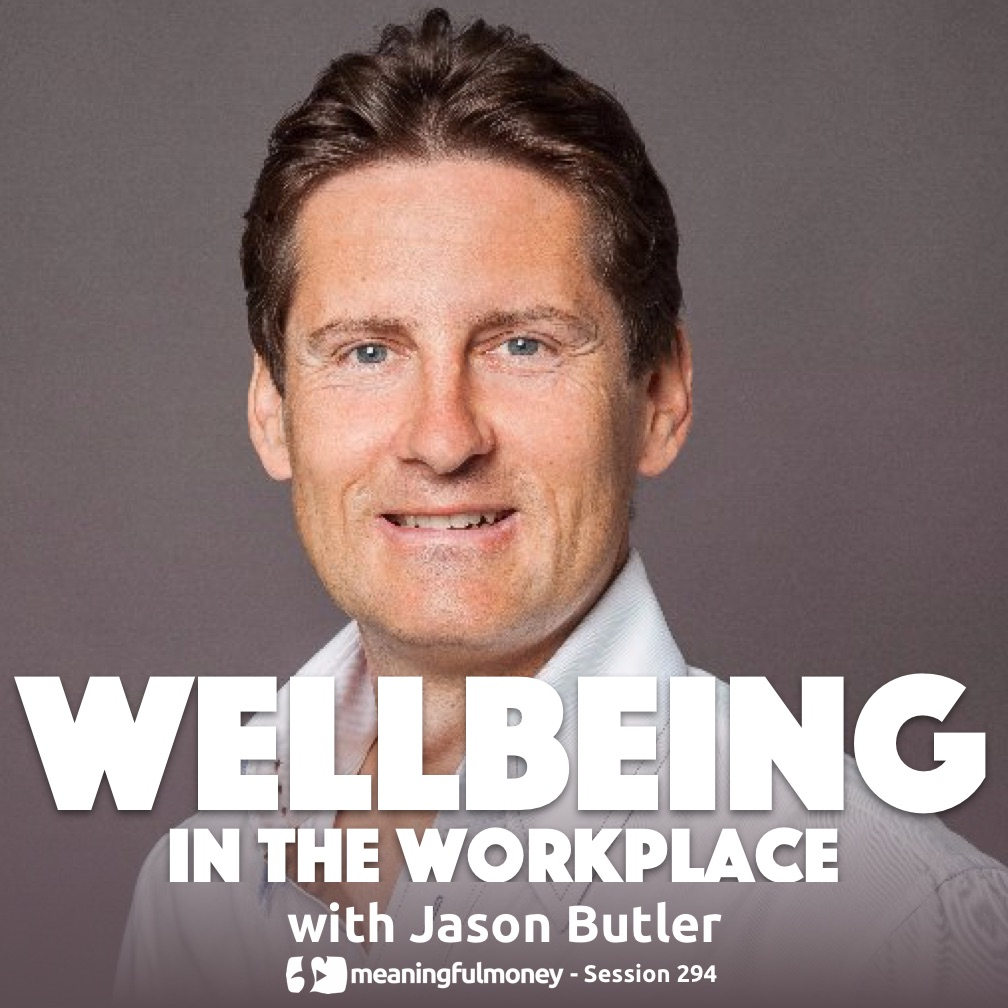 MMP294: Wellbeing in the Workplace, with Jason Butler