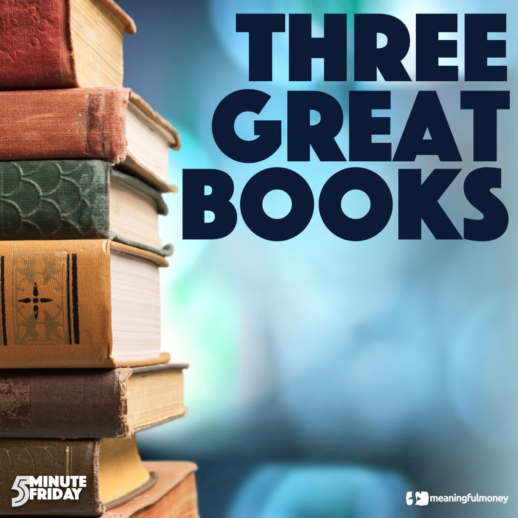 Three Great Personal Finance Books – 5MF031