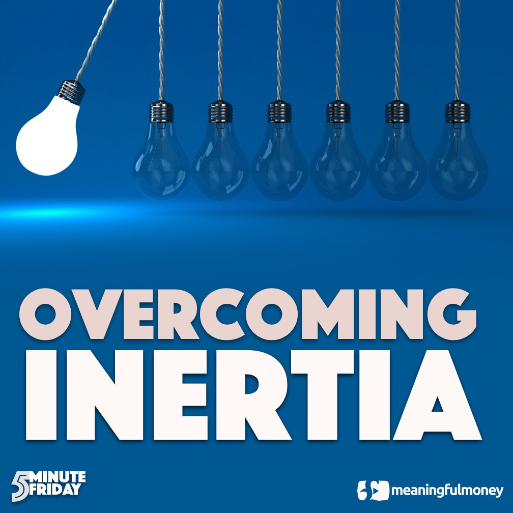 Overcoming Financial Inertia – 5MF035