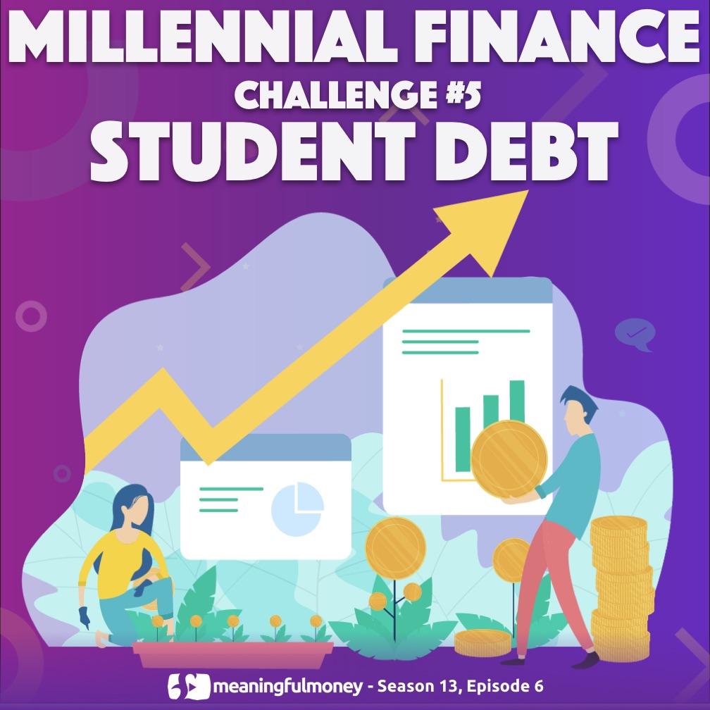 Millennial Challenge #5 – Student Debt