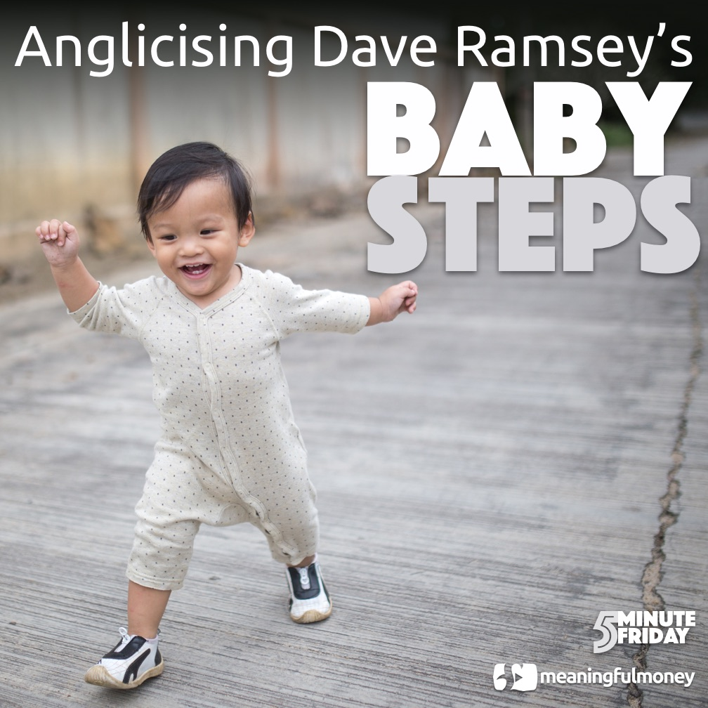 Dave Ramsey's Baby Steps for the UK – 5MF037