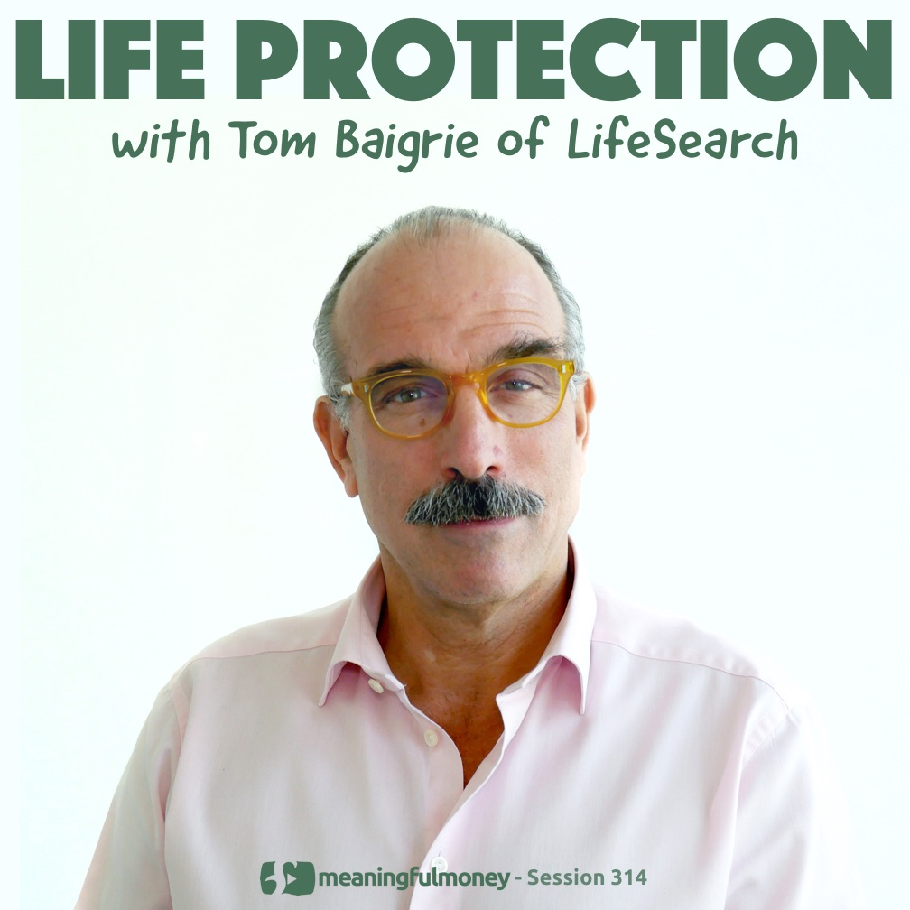 Life Protection with Tom Baigrie