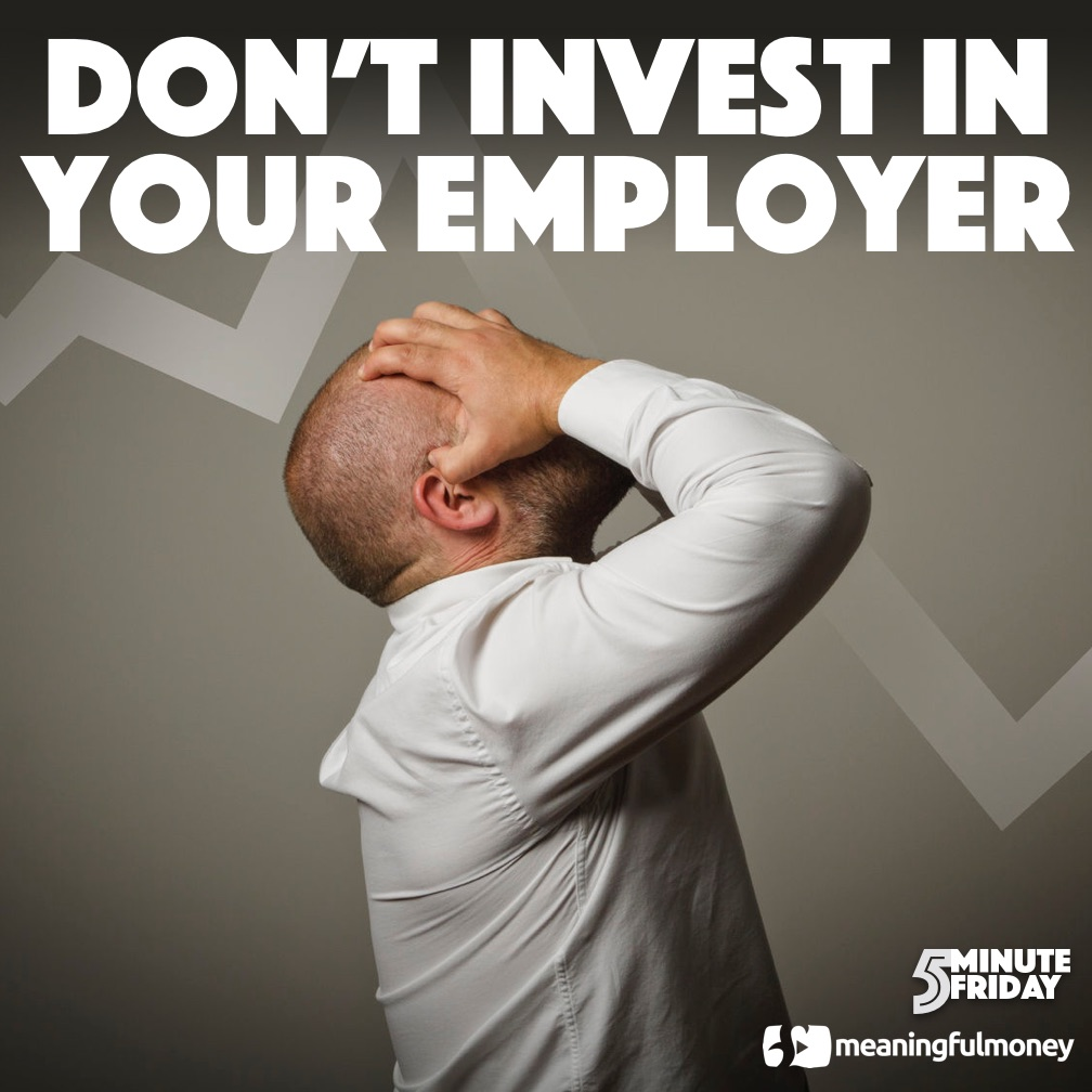 DON'T invest in your employer! 5MF043